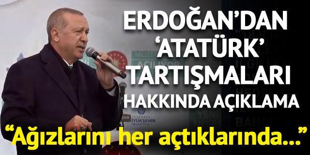 Cumhurbaşkanı Erdoğan'dan Atatürk tartışmaları hakkında açıklama