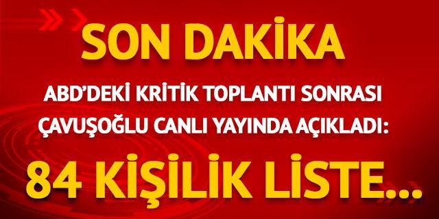 ABD'deki kritik toplantı sonrası Çavuşoğlu'ndan kritik açıklama!