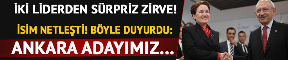 CHP ve İYİ Parti'den Ankara zirvesi!
