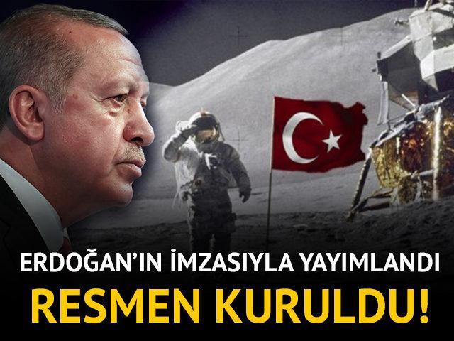 Erdoğan onayladı! Türkiye Uzay Ajansı resmen kuruldu!