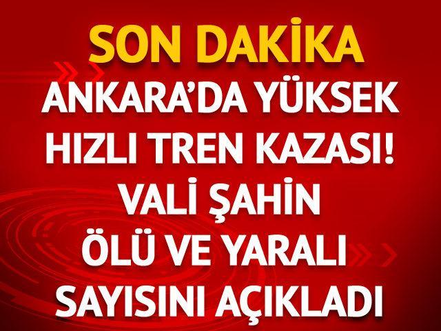 Ankara'da Yüksek Hızlı Tren kazası! Çok sayıda yaralı var