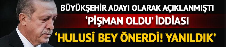 Erdoğan: Özhaseki'yi Hulusi Bey önerdi! Yanıldık