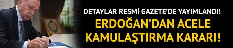 Erdoğan'dan acele kamulaştırma kararı!