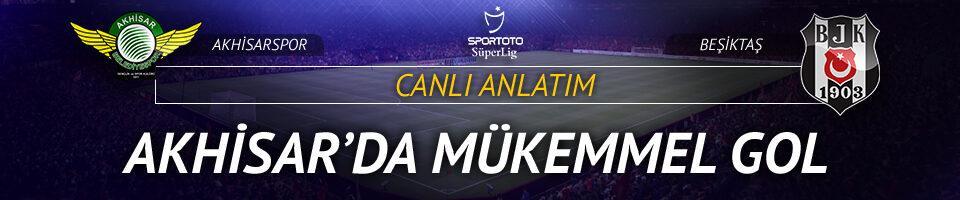 Akhisarspor - Beşiktaş | CANLI YAYIN