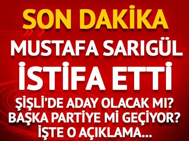 Mustafa Sarıgül, CHP'den istifa etti