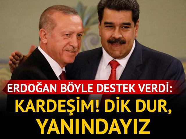 Erdoğan'dan Maduro'ya destek: Kardeşim, dik dur yanındayız