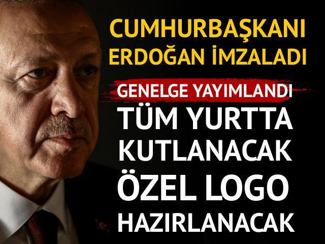 Cumhurbaşkanı Erdoğan imzaladı! Tüm yurtta kutlanacak