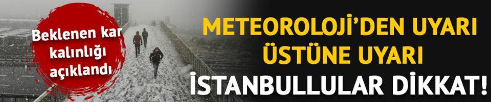 İstanbul için bir uyarı daha! Meteoroloji beklenen kar örtüsünü açıkladı