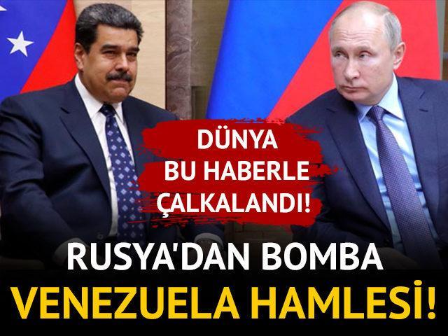Dünya bu haberle çalkalandı! Rusya'dan bomba Venezuela hamlesi!