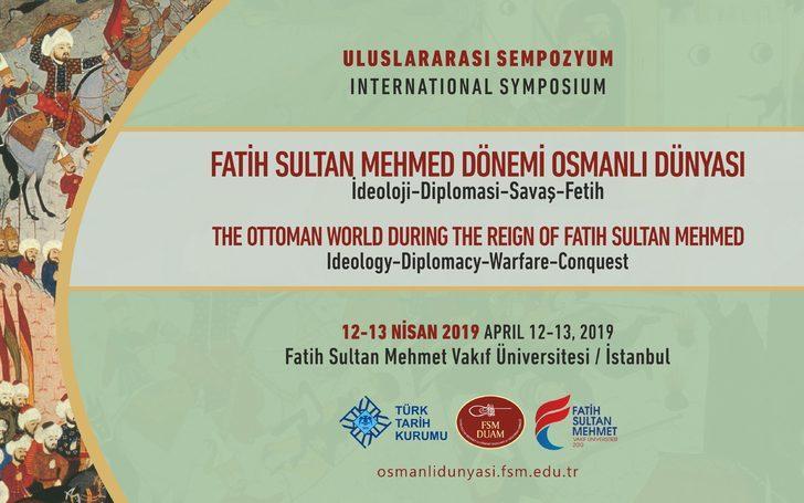 FSMVÜ'de Fatih Sultan Mehmet ve dönemi konuşulacak