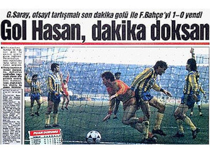16 Aralık 1989   Galatasaray 1 - 0 Fenerbahçe - Fenerbahçe'den olaylı şekilde Galatasaray'a transfer olan Hasan Vezir, son dakikada attığı golle takımına 3 puan kazandırdı.