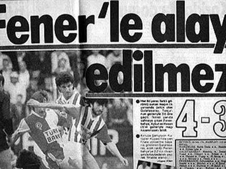 3 Mayıs 1989   Galatasaray 3 - 4 Fenerbahçe - Galatasaray ilk yarıyı 3-0 önde kapattı ancak Fenerbahçe ikinci yarıda muhteşem bir geri dönüşle maçı 4-3 kazandı.