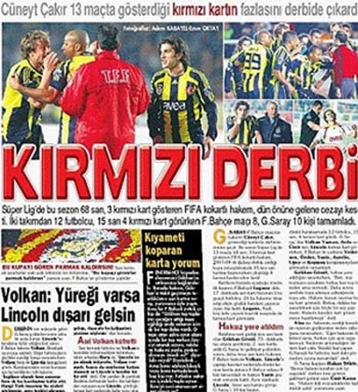 27 Şubat 2008   Galatasaray 2 - 1 Fenerbahçe - Türkiye Kupası çeyrek finalinde Galatasaray, 0-0'ın rövanşında 9 kişi kalan Fenerbahçe'yi son dakikada Ümit Karan'ın golüyle 2-1 yendi.