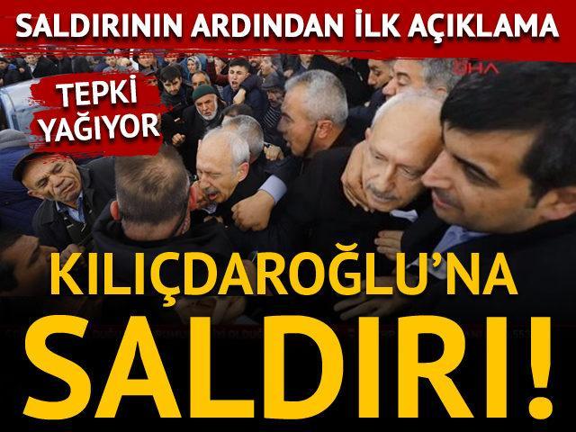 Kemal Kılıçdaroğlu'na saldırı! Saldırının ardından ilk açıklama