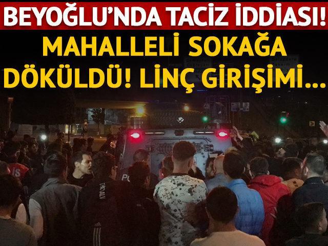 Beyoğlu'nda taciz iddiası! Gözaltına alındı