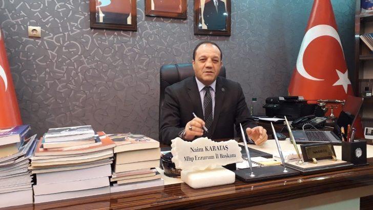 MHP Erzurum İl Başkanı Karataş'tan Ramazan ayı mesajı