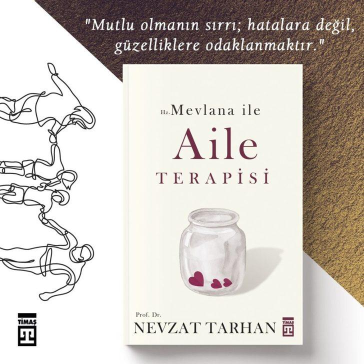 Prof. Dr. Nevzat Tarhan'dan Hz. Mevlana İle Aile Terapisi