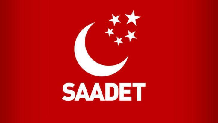 Saadet Partisi'nden '23 Haziran' seçimi açıklaması