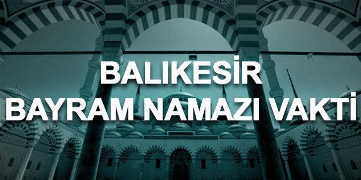 Bayram namazı Balıkesir 2019: Ramazan Bayramı namazı saat kaçta kılınacak?