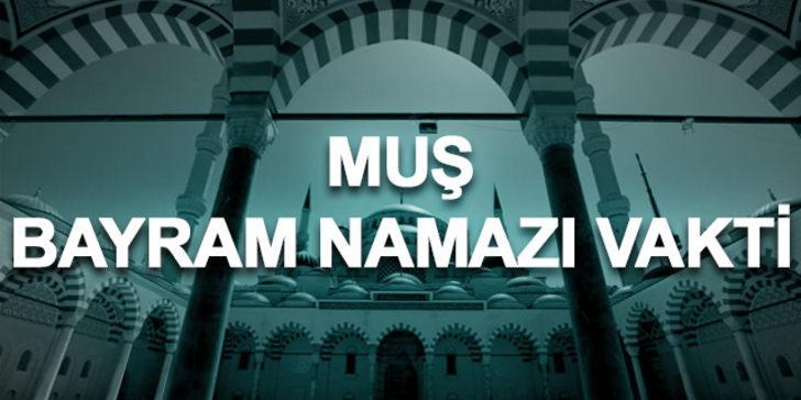 Bayram namazı Muş 2019: Ramazan Bayramı namazı saat kaçta kılınacak?