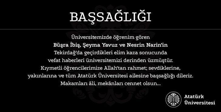 Atatürk Üniversitesi'nden Çorlu'da kaza yaparak hayatını kaybeden öğrenciler için baş sağlığı mesajı
