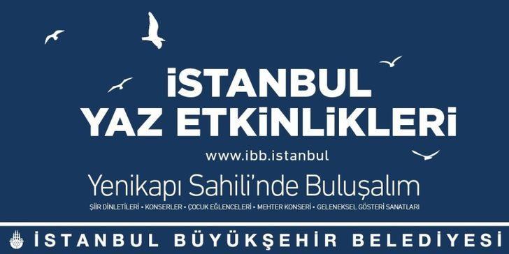 İstanbul'da yaz etkinlikleri Yenikapı ve Maltepe Sahillerinde gerçekleştirilecek