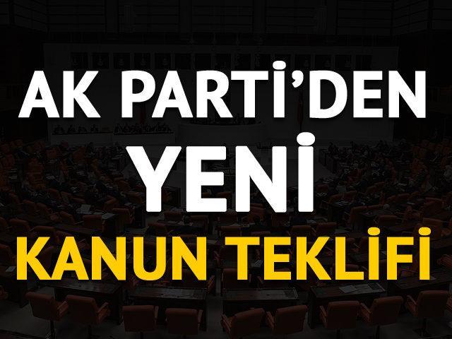 Son dakika: AK Parti'den yeni kanun teklifi