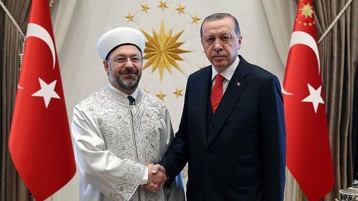 Cumhurbaşkanı Erdoğan, Diyanet İşleri Başkanı ile görüştü