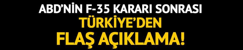 Ankara'dan ABD'nin F-35 açıklamasına flaş tepki!