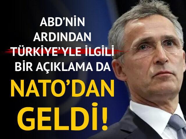 ABD'nin ardından Türkiye'yle ilgili bir açıklama da NATO'dan!