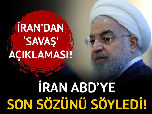 İran ABD'ye son sözünü söyledi!