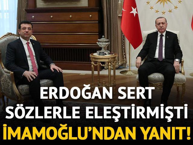 Erdoğan sert sözlerle eleştirmişti! İmamoğlu'ndan yanıt geldi