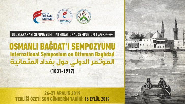 Osmanlı Bağdat'ı bu sempozyumda ele alınacak
