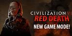 Civilization 6 Red Death moduyla Battle Royale'e dönüşüyor!