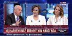 Nagehan Alçı'nın 'İmamoğlu' sorusuna Muharrem İnce'den yanıt!