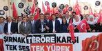 Şırnak'ta 'Teröre karşı tek ses, tek yürek' eylemi