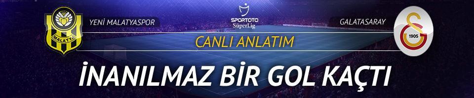 CANLI YAYIN | Yeni Malatyaspor - Galatasaray