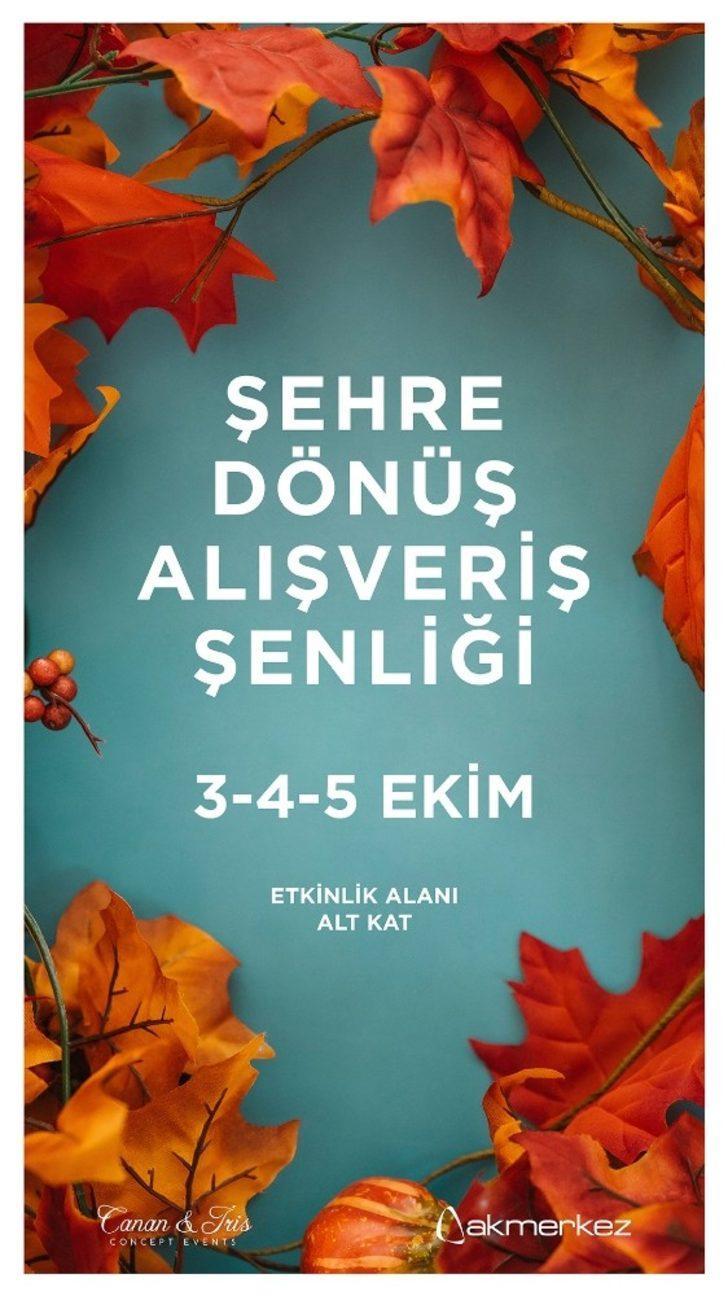 İstanbullulara Şehre Dönüş Alışveriş Şenliği