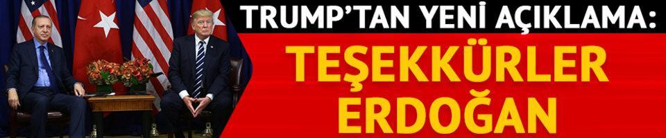 ABD Başkanı Trump'tan yeni açıklama: Teşekkürler Erdoğan