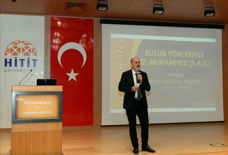 """Hitit Üniversitesi'nden """"Bütün Yönleriyle Hz. Muhammed"""" konulu konferans"""