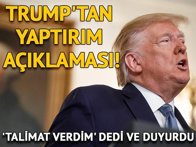 Trump'tan yaptırım açıklaması! 'Talimat verdim' dedi ve duyurdu