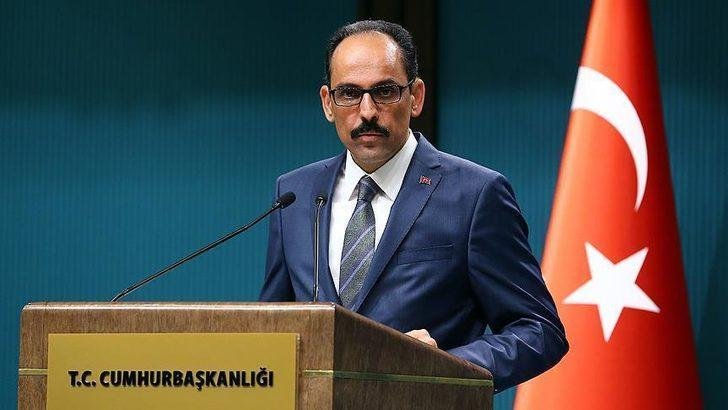 Cumhurbaşkanlığı Sözcüsü Kalın: YPG'ye paye çıkarma çabası kabul edilemez