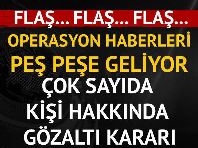 Bursa ve Ankara merkezli çok sayıda ilde operasyon