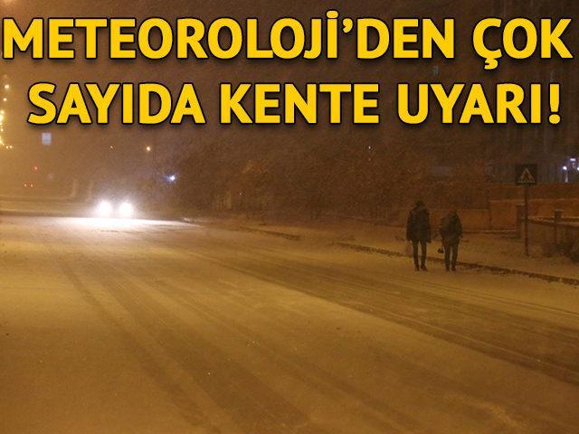 Meteoroloji'den çok sayıda kente uyarı!
