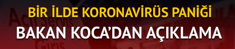 Sağlık Bakanı Koca: Gözlem altındaki hasta, koronavirüs değil