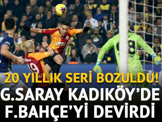 G.Saray 20 yıl sonra Kadıköy'de galip!
