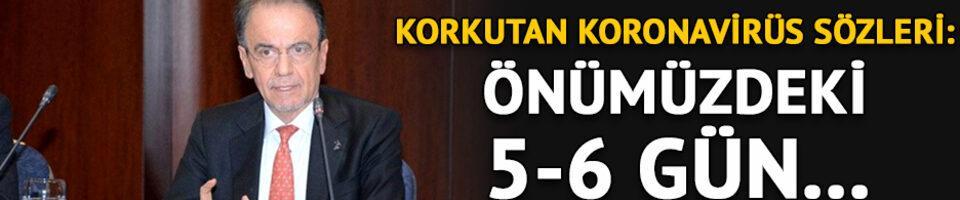Prof. Dr. Mehmet Ceyhan'dan koronavirüs açıklaması! 'Önümüzdeki 5-6 gün...'