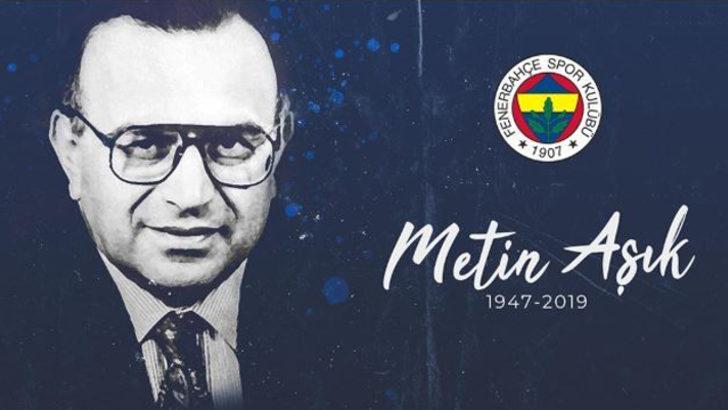 Fenerbahçe'den Metin Aşık için anma mesajı