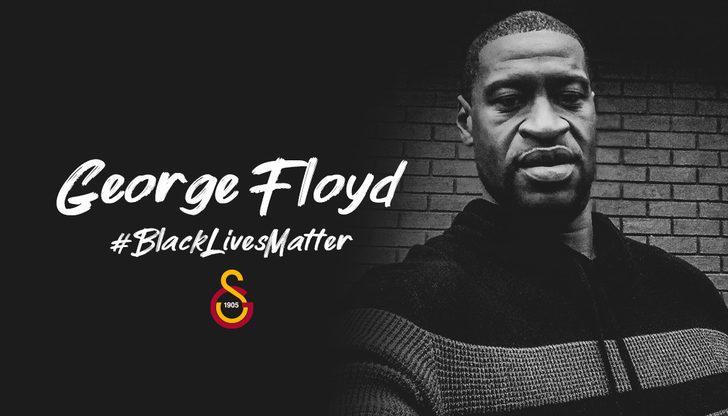 Galatasaray'dan George Floyd paylaşımı
