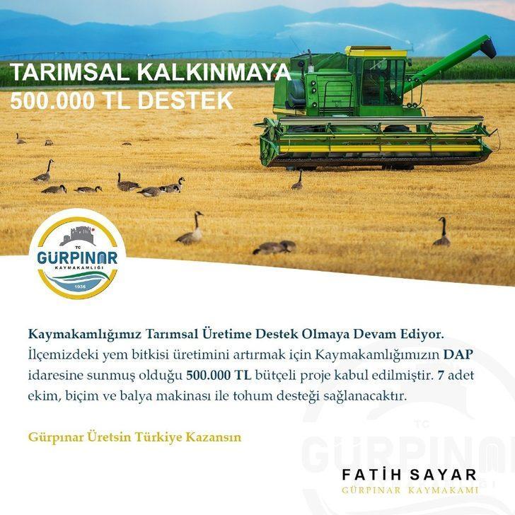 Gürpınar Kaymakamlığından tarımsal kalkınmaya 500 bin TL destek